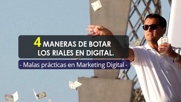Malas prácticas en Marketing Digital