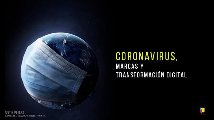 Coronavirus, marcas y transformación digital