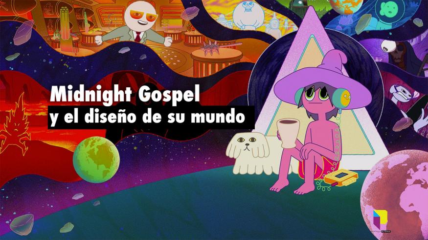 Midnight Gospel y el diseño de su mundo.